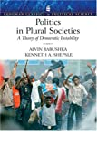 img - for Politics in Plural Societies: A Theory of Democratic Instability (Longman Classics in Political Science) book / textbook / text book