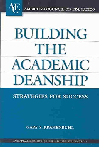 - Building the Academic Deanship: Strategies for Success (ACE/Praeg (2004-05-15) [Hardcover]