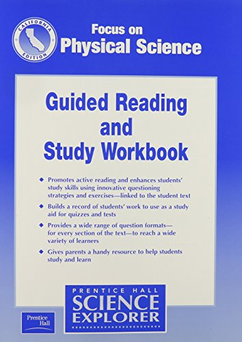 Focus on Physical Science Guided Reading and Study Workbook California Edition (Science Explorer)