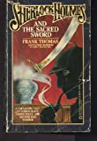 Sherlock Holmes and the Sacred Sword, Frank Thomas, 0523425112