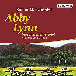 Verraten und verfolgt (Abby Lynn 3)
