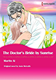 THE DOCTOR'S BRIDE BY SUNRISE (Harlequin comics)