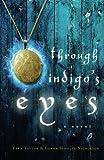 img - for Through Indigo's Eyes book / textbook / text book
