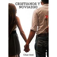 Cristianos y Noviazgo: Ayudando a los jóvenes a vivir un noviazgo en santidad y con propósito