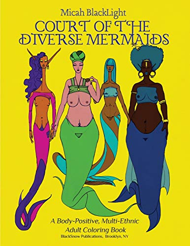 Original Multi Activity - Court of the Diverse Mermaids [original]: A Body Positive, Multi-Ethnic Adult Coloring Book