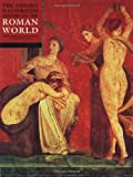 img - for The Oxford Illustrated History of the Roman World (Oxford Illustrated Histories) book / textbook / text book