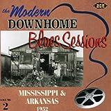 : Modern Downhome Blues Sessions Mississippi & Arkansas 1952