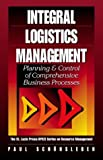 img - for Integral Logistics Management: Planning & Control of Comprehensive Business Processes by Paul Sch??nsleben (2000-02-10) book / textbook / text book