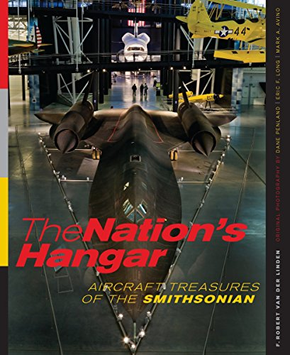 - The Nation's Hangar: Aircraft Treasures of the Smithsonian