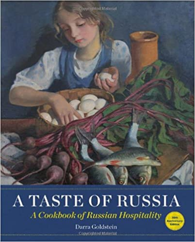 Free e-books for download A Taste of Russia: A Cookbook of Russia Hospitality PDF 1940585031 by Darra Goldstein