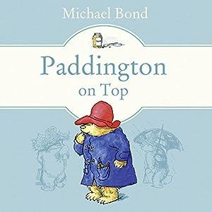 Paddington on Top Audiobook