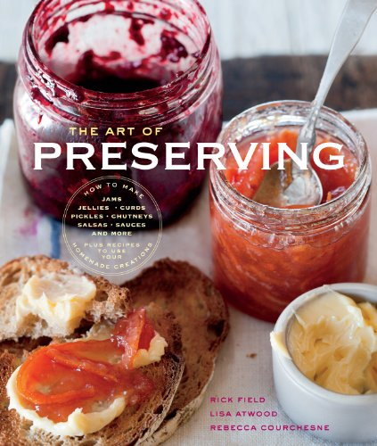 The Art of Preserving (Williams-Sonoma) (Best Peach Tree For Southern California)