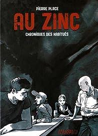 Au zinc par Pierre Place