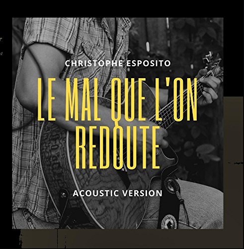 Le mal que l'on redoute (Acoustic) for sale  Delivered anywhere in USA