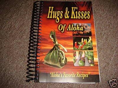 Hugs & Kisses of Aloha - Aloha Airlines Flight Attendant Cookbook