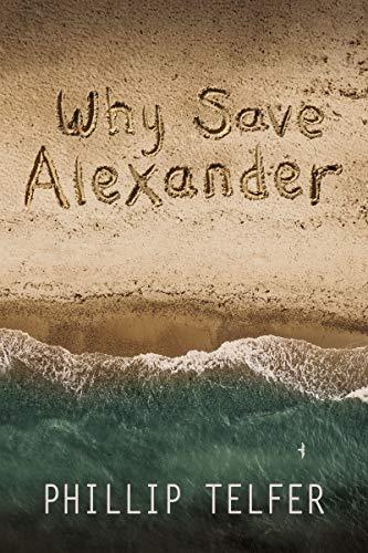 Why Save Alexander