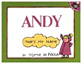Andy That's My Name, Tomie dePaola, 0671664654