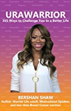 URAWARRIOR 365 Ways to Challenge You to a Better Life
