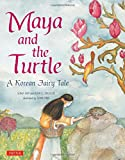 img - for Maya and the Turtle: A Korean Fairy Tale book / textbook / text book