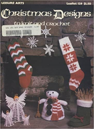 Christmas Leaflet Ideas.Christmas Designs To Knit And Crochet Leisure Arts Leaflet