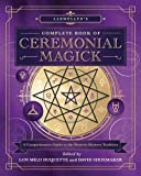 img - for Llewellyn's Complete Book of Ceremonial Magick: A Comprehensive Guide to the Western Mystery Tradition (Llewellyn's Complete Book Series) book / textbook / text book