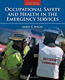 img - for Occupational Safety And Health In The Emergency Services book / textbook / text book