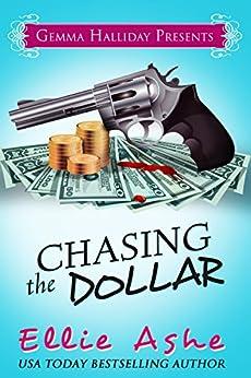 Chasing the Dollar (Miranda Vaughn Mysteries Book 1) by [Ashe, Ellie]