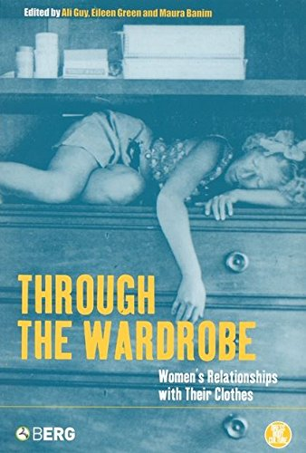 Through the Wardrobe: Women's Relationships with Their...