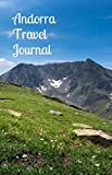 Andorra Travel Journal: Perfect Size 100 Page Notebook Diary