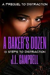 A Baker's Dozen: 13 Steps to Distraction (Mature Love)