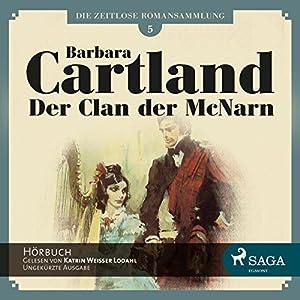 Der Clan der McNarn (Die zeitlose Romansammlung von Barbara Cartland 5) Hörbuch
