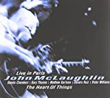 The Heart of Things: Live in Paris by John McLaughlin (2000-03-27)