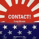 Contact! A Novel of the Pacific War: Crash Dive, Book 4 Hörbuch von Craig DiLouie Gesprochen von: R. C. Bray