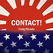 Contact! A Novel of the Pacific War: Crash Dive, Book 4 | Craig DiLouie