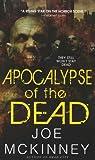 Apocalypse of the Dead, Joe McKinney, 0786032804