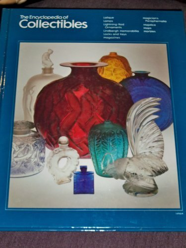 The Encyclopedia of Collectibles: Lalique to Marbles by Time Life Book Editors (1979-06-03)