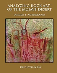 Analyzing Rock Art of the Mojave Desert, Vol. I: Pictographs