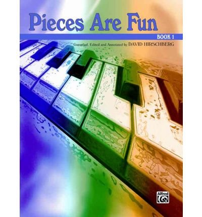 Download [(Pieces Are Fun, Bk 1)] [Author: David Hirschberg] published on (March, 2000) PDF