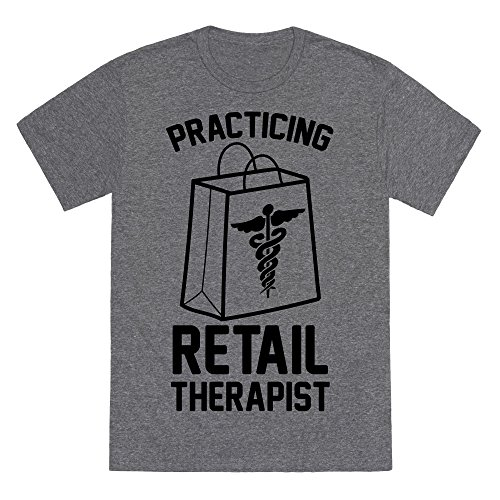 Practicing Retail Therapist Heathered Gray 2X Mens/Unisex Fitted Triblend Tee by LookHUMAN