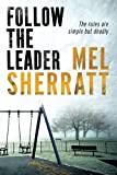 Follow The Leader (The DS Allie Shenton Trilogy)
