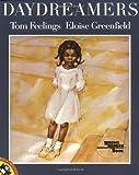 Daydreamers, Tom Feelings and Eloise Greenfield, 0140546243