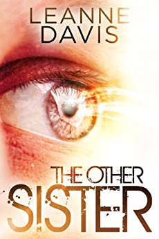 The Other Sister (Sister Series, #1) by [Davis, Leanne]