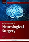 img - for Oxford Textbook of Neurological Surgery (Oxford Textbooks in Surgery) book / textbook / text book