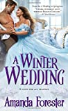 A Winter Wedding, Amanda Forester, 1402271840