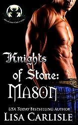 Knights of Stone: Mason: (a Scottish gargoyle and witch romance) (Highland Gargoyles Book 1)