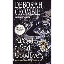 Kissed a Sad Goodbye (Duncan Kincaid / Gemma James Book 6)