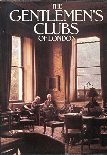 Gentlemens Clubs of London Anthony Lejeune