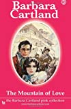 The Mountain of Love, Barbara Cartland, 1499533624