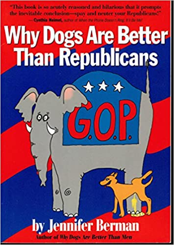 Why Dogs Are Better Than Republicans