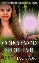 Conceived From Evil (Twisted Bloodlines Series Book 2)